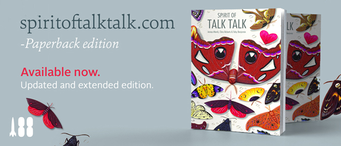 'SPIRIT OF TALK TALK' – NEW EDITION