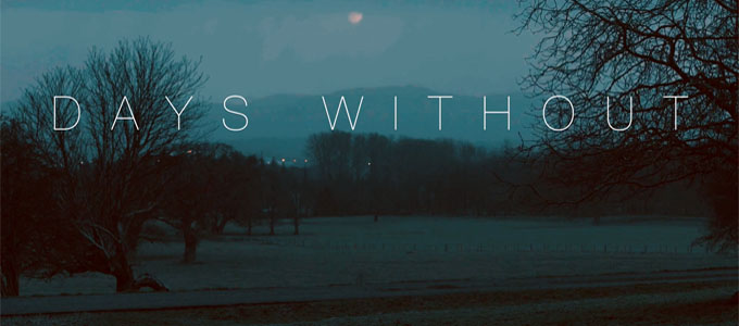 Days Without – A Short Film